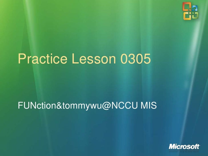 Practice Lesson 0305<br />FUNction&tommywu@NCCU MIS<br />