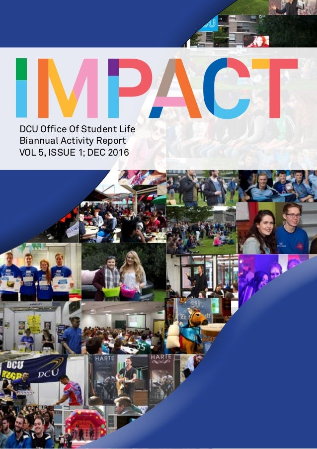 DCU Office Of Student Life Biannual Activity Report VOL 5, ISSUE 1; DEC 2016