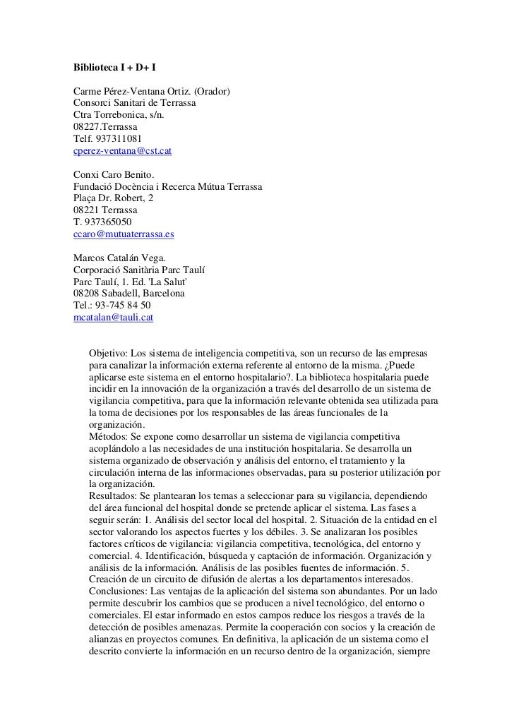 Biblioteca I + D+ ICarme Pérez-Ventana Ortiz. (Orador)Consorci Sanitari de TerrassaCtra Torrebonica, s/n.08227.TerrassaTel...