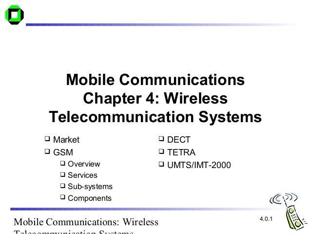 Mobile Communications           Chapter 4: Wireless       Telecommunication Systems       Market                     DEC...