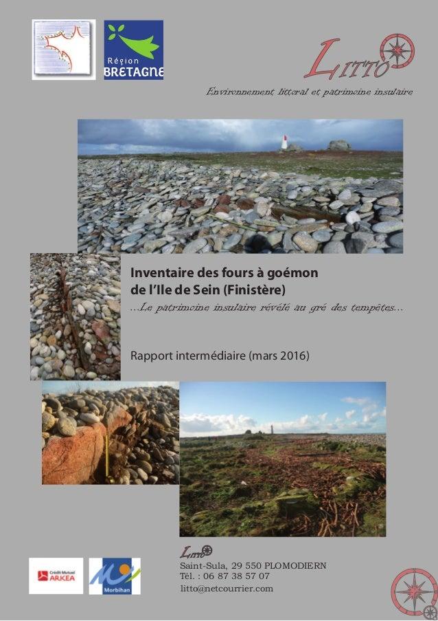 LITTO litto@netcourrier.com Saint-Sula, 29 550 PLOMODIERN Tél. : 06 87 38 57 07 LITTO Environnement littoral et patrimoine...
