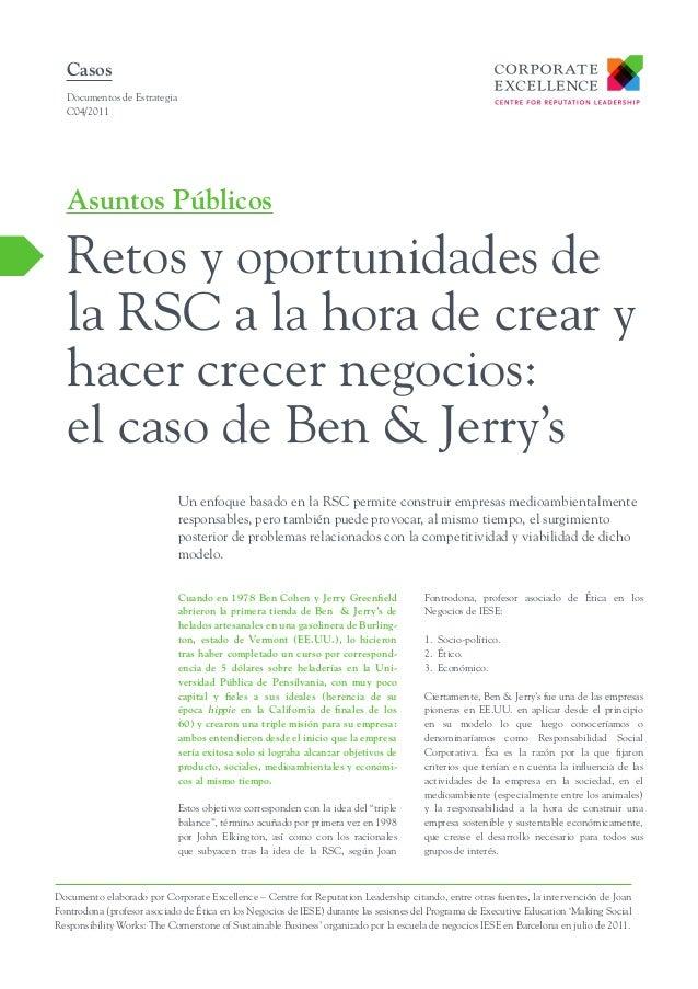 Casos Documentos de Estrategia C04/2011  Asuntos Públicos  Retos y oportunidades de la RSC a la hora de crear y hacer crec...