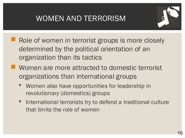 the roles of women in terrorism Why does the west ignore the role they play in groups like isis.