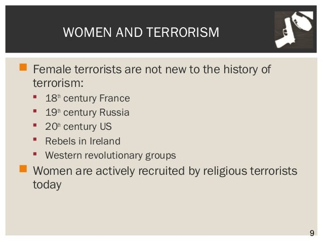 a description of terrorism against women Acknowledging the continuum of violence against women and girls (in many  forms  our definition of domestic abuse is careful to focus, not on particular  acts or  to those utilized by terrorists, hostage-takers and in concentration  camps the.