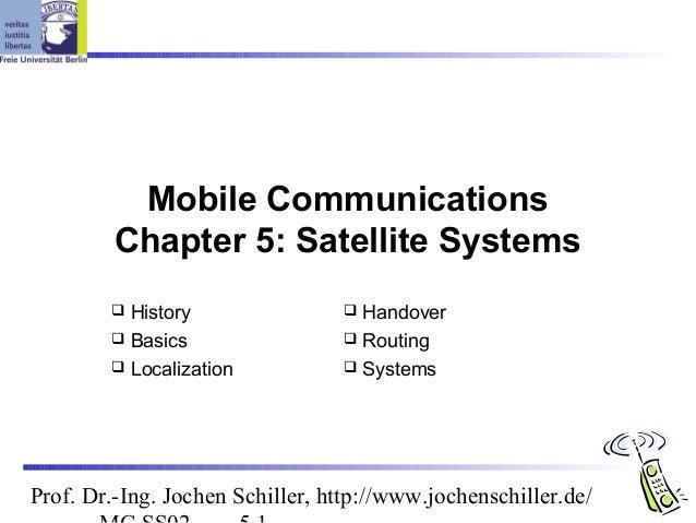 Mobile Communications         Chapter 5: Satellite Systems         History                 Handover         Basics     ...