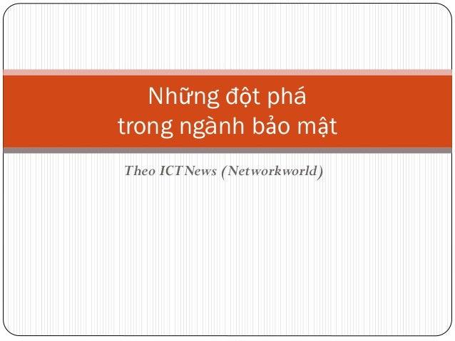 Những đột phá trong ngành bảo mật Theo ICTNews (Networkworld)