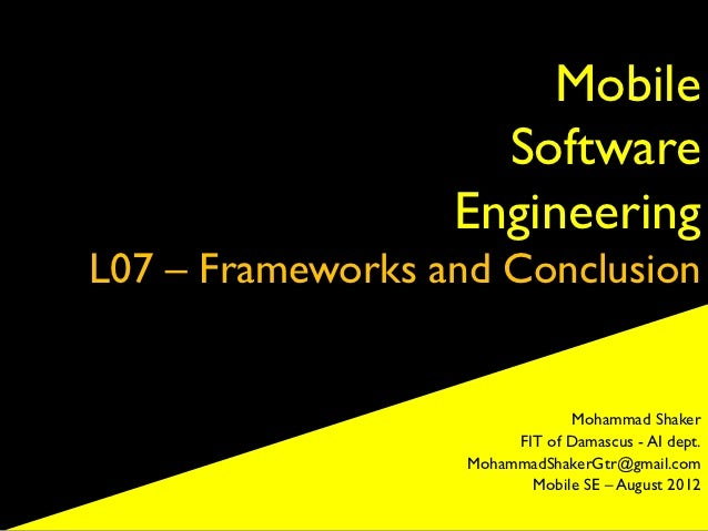 Mobile                    Software                  EngineeringL07 – Frameworks and Conclusion                            ...