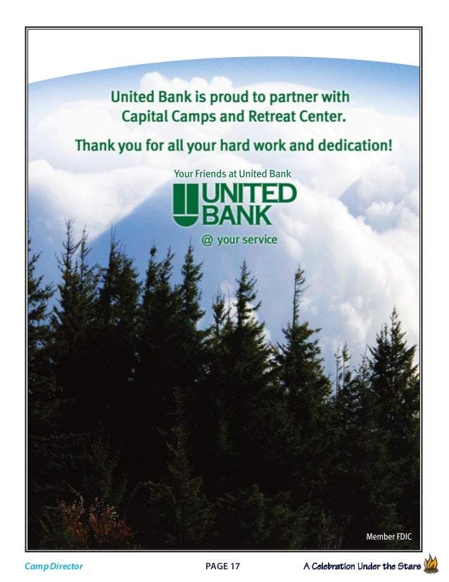 Page 17 A Celebration Under the Stars            Your Friends at United Bank Member FDIC Camp Director