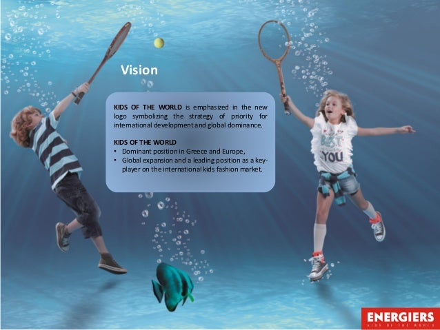 Social responsibility  9. Vision KIDS OF THE WORLD ... 87d3009d330