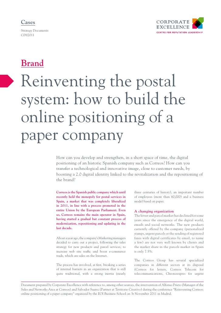 CasesStrategy DocumentsC09/2011BrandReinventing the postalsystem: how to build theonline positioning of apaper company    ...
