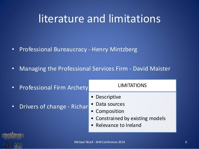 limitations of mintzberg In this article mintzberg reviewed that managing through people bringing them one step closer to managerial action instead of information roles management and interpersonal roles the main limitation of the article is that the author more concerned about leading.