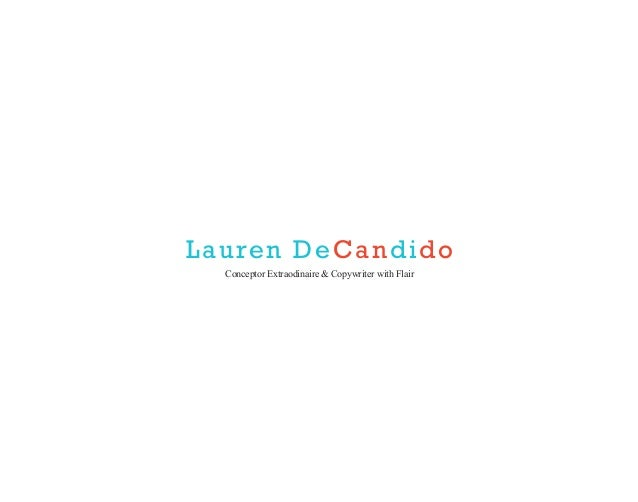 Lauren DeCandido Conceptor Extraodinaire & Copywriter with Flair