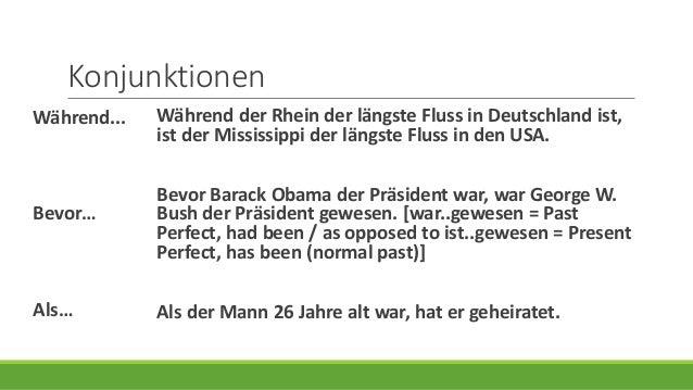 Konjunktionen Während der Rhein der längste Fluss in Deutschland ist, ist der Mississippi der längste Fluss in den USA. Be...