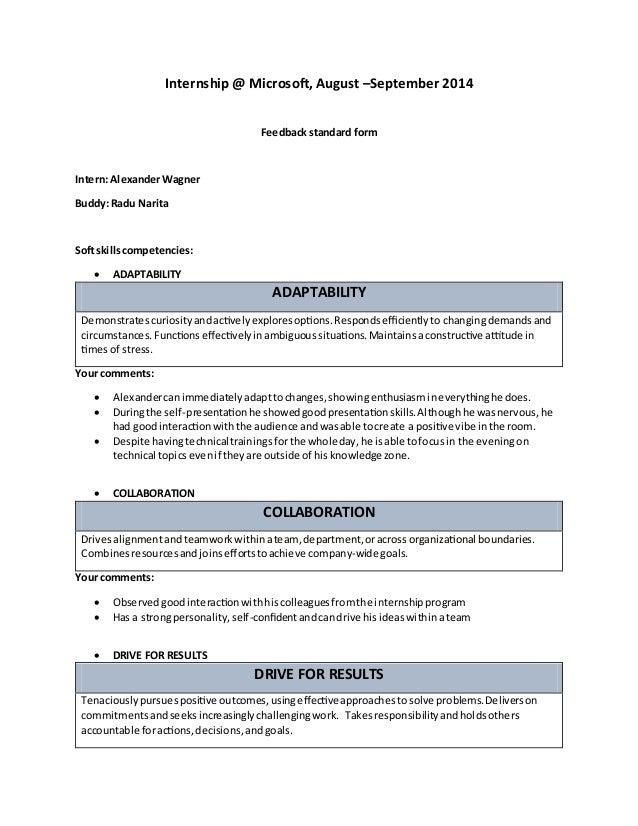 Internship @ Microsoft, August –September 2014 Feedback standard form Intern: AlexanderWagner Buddy: Radu Narita Soft skil...