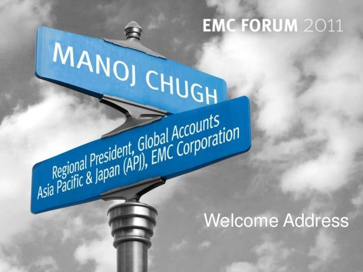 Welcome Address© Copyright 2011 EMC Corporation. All rights reserved.                     1