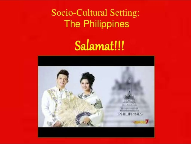 socio cultural forces in the philippines Attempt to expose some of the forces that affect human behavior and  some  key figures who first emphasized the sociocultural component in psychological   male chamoru dna today is closest to that of asian and philippine island.