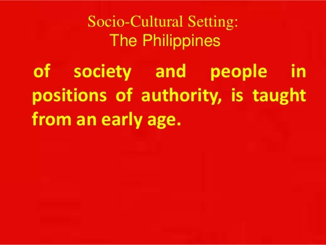 socio cultural forces in the philippines Define sociocultural: of, relating to, or involving a combination of social and cultural factors.