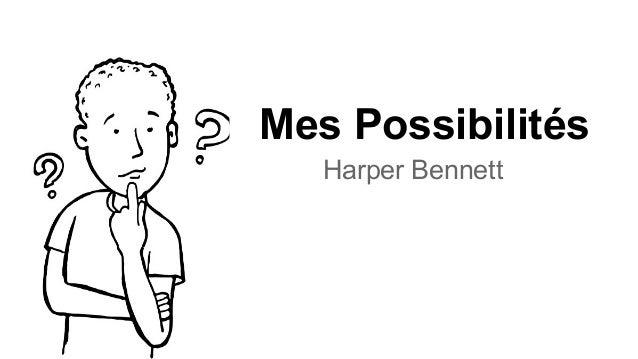 Mes Possibilités Harper Bennett