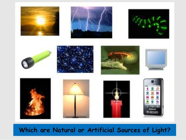 Is Fire Natural Light Or Artificial Light