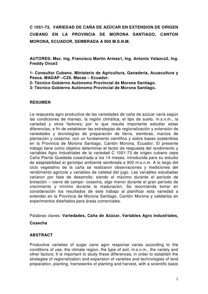 C 1051-73, VARIEDAD DE CAÑA DE AZÚCAR EN EXTENSION DE ORIGENCUBANO EN LA PROVINCIA DE                    MORONA SANTIAGO, ...