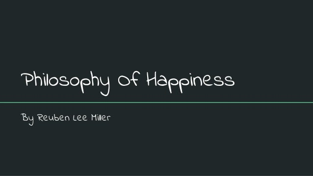 definition happiness philosophy