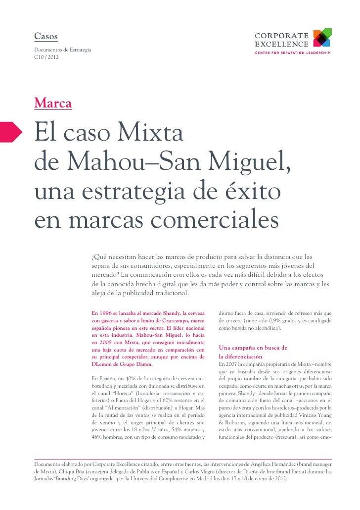 CasosDocumentos de EstrategiaC10 / 2012MarcaEl caso Mixtade Mahou–San Miguel,una estrategia de éxitoen marcas comerciales ...