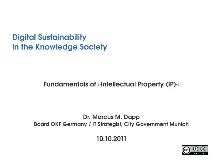 DigitalSustainabilityintheKnowledgeSociety        Fundamentalsof»IntellectualProperty(IP)«                       ...