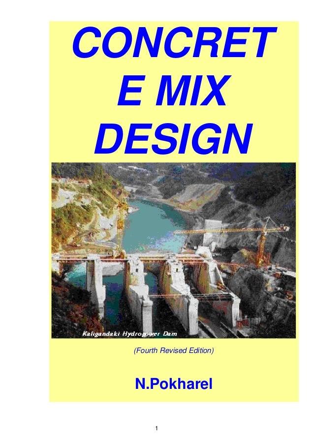 (Fourth Revised Edition) CONCRET E MIX DESIGN N.Pokharel 1