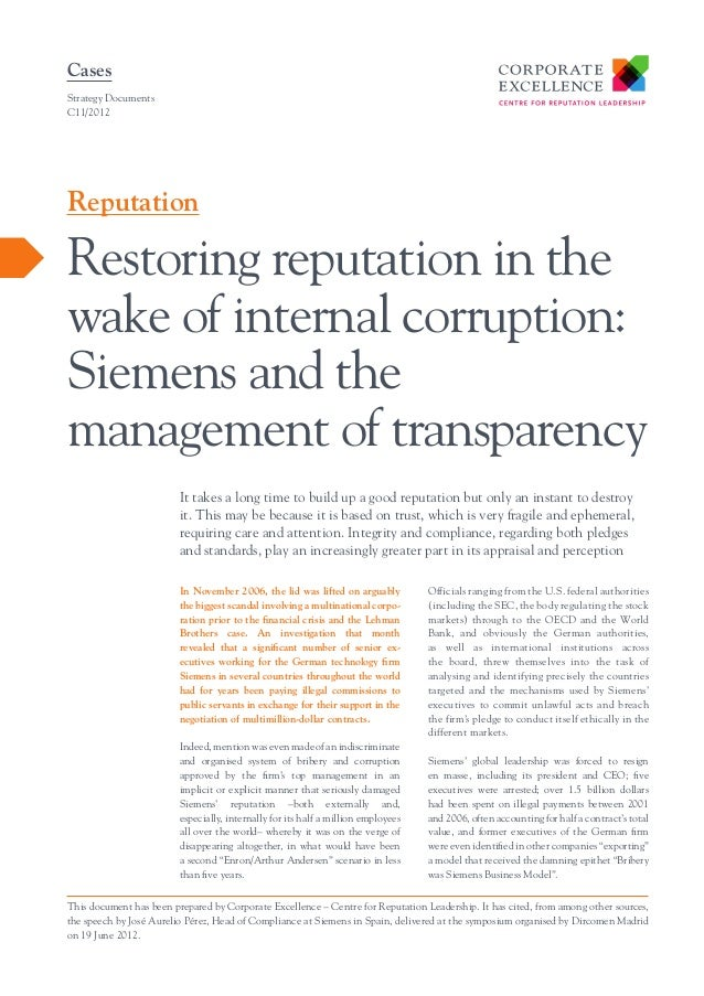 Cases Strategy Documents C11/2012  Reputation  Restoring reputation in the wake of internal corruption: Siemens and the ma...