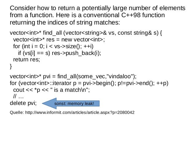Consider how to return a potentially large number of elements from a function. Here is a conventional C++98 function retur...