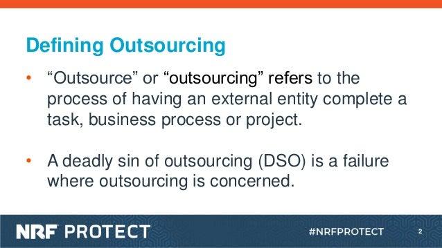 P19_Seven Deadly Sins of Outsourcing_Laura Jones_6.12.19 Slide 2