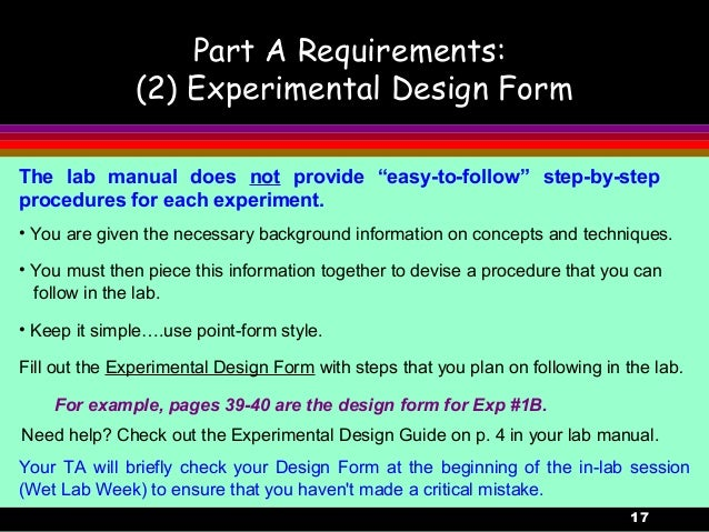 17Part A Requirements:(2) Experimental Design Form• You are given the necessary background information on concepts and tec...