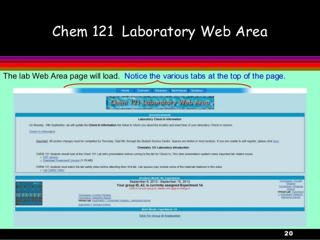 20Chem 121 Laboratory Web AreaThe lab Web Area page will load. Notice the various tabs at the top of the page.