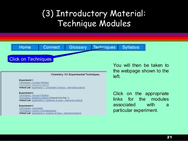 21(3) Introductory Material:Technique ModulesYou will then be taken tothe webpage shown to theleft.Click on the appropriat...