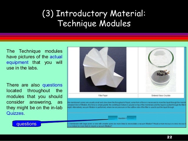 22(3) Introductory Material:Technique ModulesquestionsThe Technique moduleshave pictures of the actualequipment that you w...