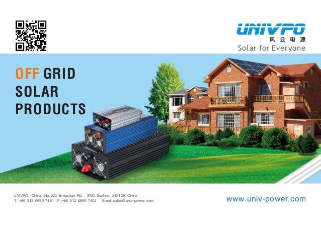 www.univ-power.com UNIVPO (China) No.223 Songshan Rd., SND,Suzhou, 215129, China T: +86 512 6690 7181 F: +86 512 6690 7402...