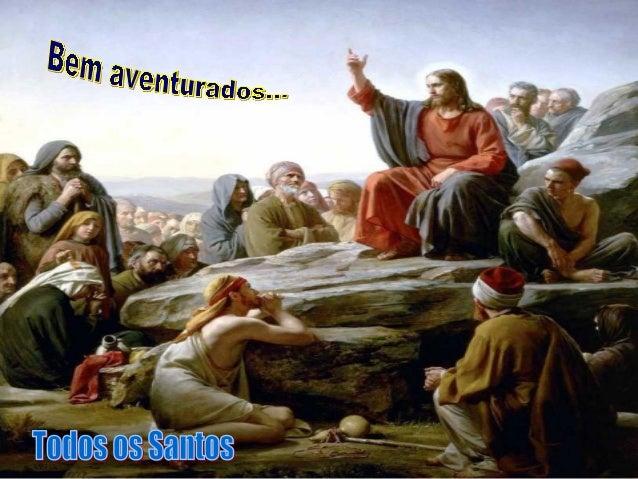 TODOS OS SANTOS é a festa da Vida e celebra a plenitude da Vida cristã e a Santidade de Deus, em seus filhos, os santos da...