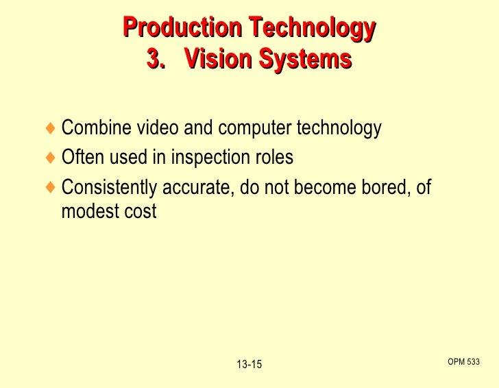 <ul><li>Combine video and computer technology </li></ul><ul><li>Often used in inspection roles </li></ul><ul><li>Consisten...