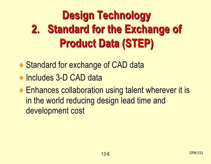<ul><li>Standard for exchange of CAD data </li></ul><ul><li>Includes 3-D CAD data </li></ul><ul><li>Enhances collaboration...