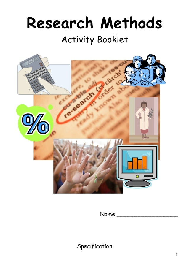 Research Methods Activity Booklet  Name _________________  Specification 1