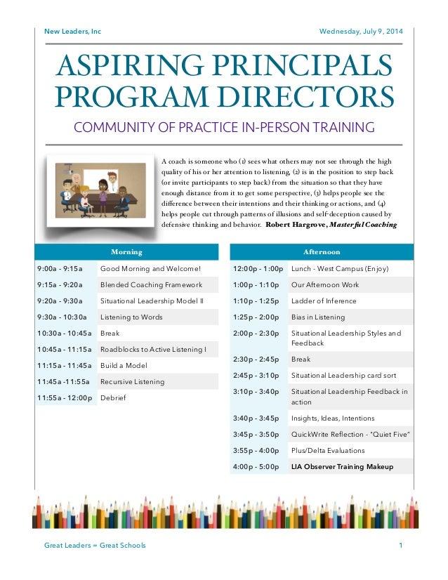 New Leaders, Inc Wednesday, July 9, 2014 ! ! ! ! ! ! ! ! 1Great Leaders = Great Schools ASPIRING PRINCIPALS PROGRAM DIRECT...