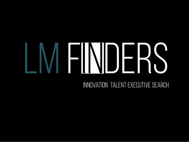 LM FINDERSInnovation talenT executive search