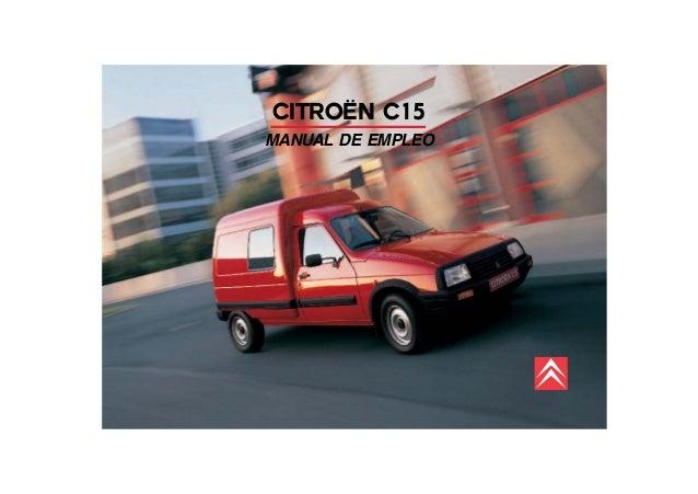 manual de uso de la furgoneta citroen c15 rh slideshare net Citroen C9 Citroen C2