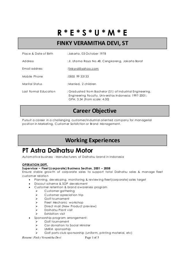 Resume: Finky Veramitha Devi Page 1 of 5 FFIINNKKYY VVEERRAAMMIITTHHAA DDEEVVII,, SSTT Working Experiences Career Objectiv...