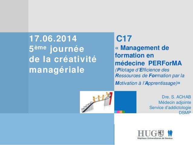 Etre les premiers pour vous Etre les premiers pour vous 17.06.2014 5ème journée de la créativité managériale C17 « Managem...