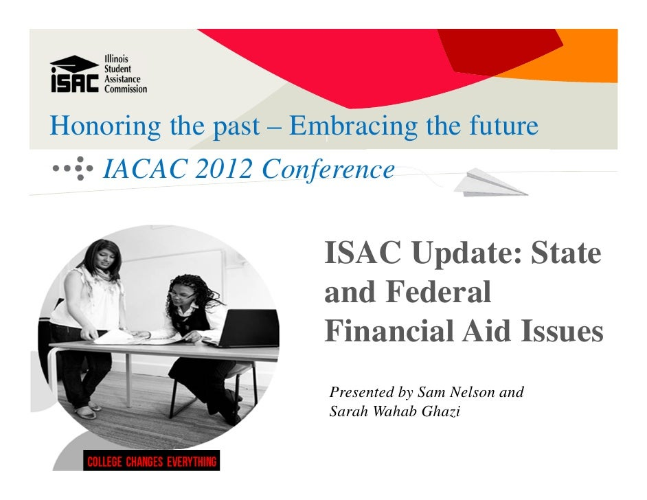 Honoring the past – Embracing the future   IACAC 2012 Conference                      ISAC Update: State                  ...