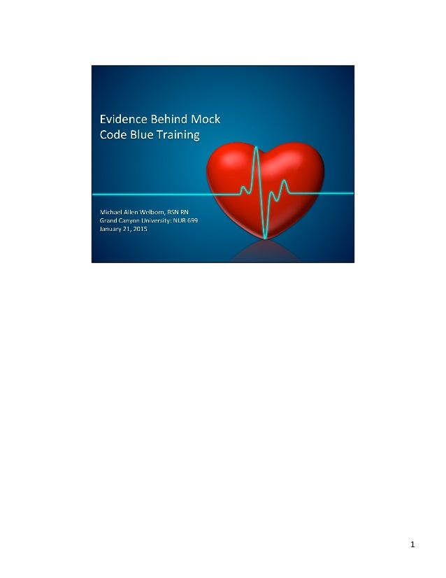 Evidence In Support Of Mock Code Blue Programs