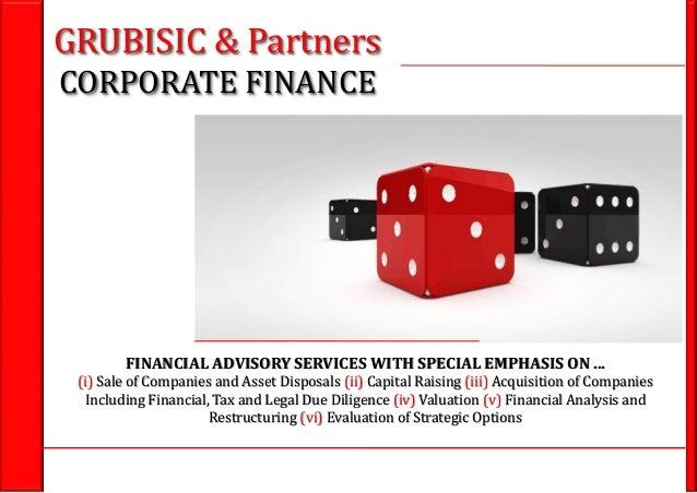 1GRUBISIC & Partners M&A - Capital raising - Valuation - Due diligence - Financial advisory GRUBISIC & Partners CORPORATE ...