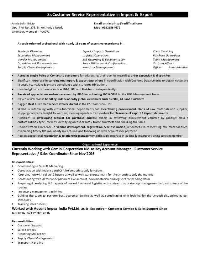 Sr.Customer Service Representative in Import & Export Annie John Britto Email: anniejbritto@rediffmail.com Opp. Plot No. 2...