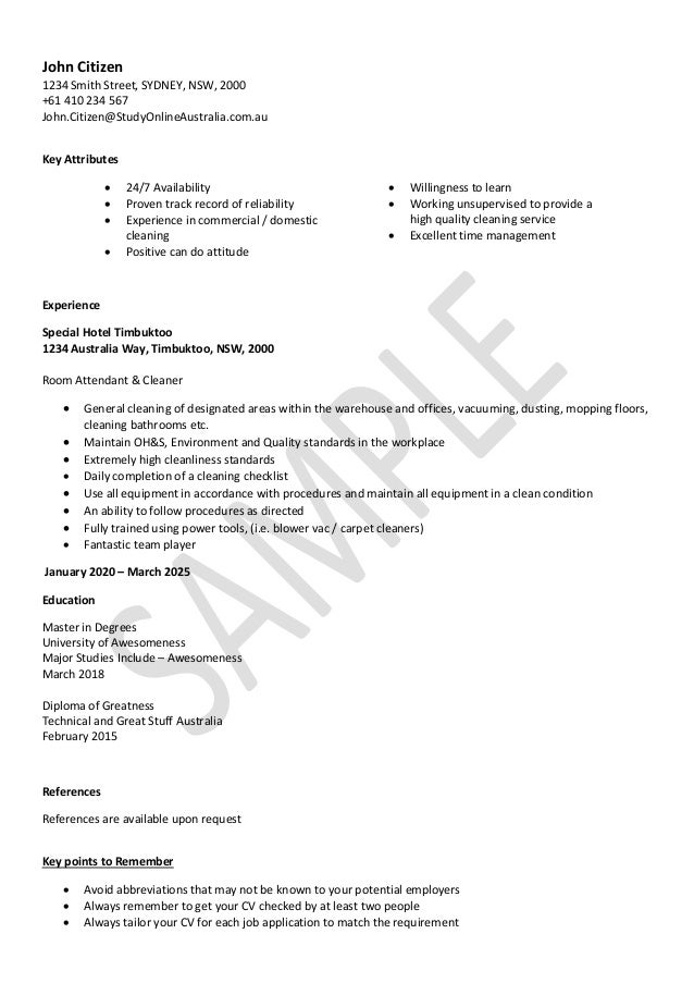 Cleaning Resume Sample. John Citizen 1234 Smith Street, SYDNEY, NSW, 2000  +61 410 234 567  Tailor Resume Sample